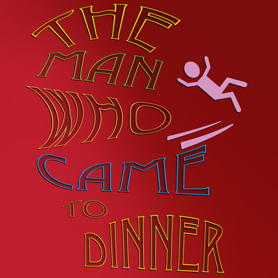 "EHS ONSTAGE presents ""The Man Who Came to Dinner"""